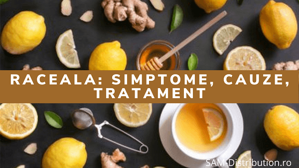 Raceala: simptome, cauze, tratament