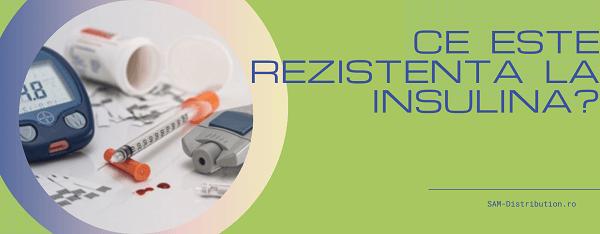Ce este rezistenta la insulina